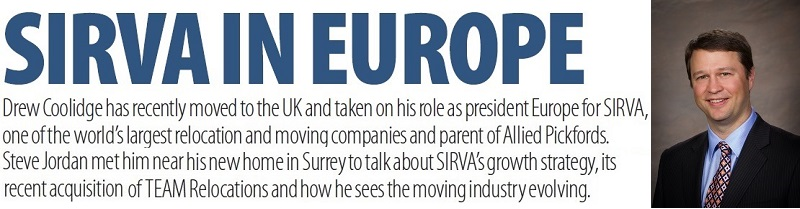 Drew Coolidge has recently moved to the UK and taken on his role as president Europe for SIRVA.